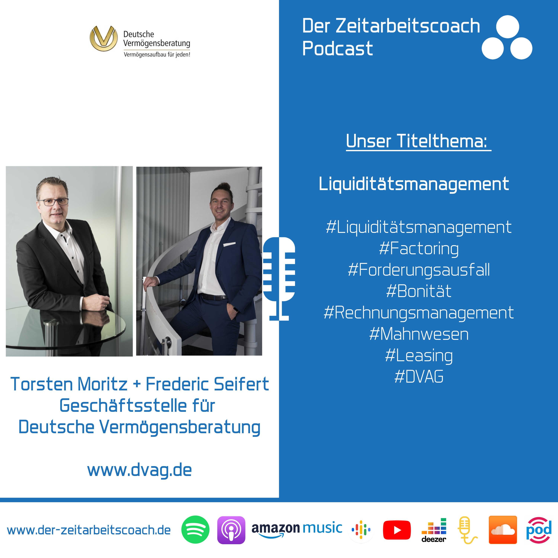 Liquiditätsmanagement | Torsten Moritz + Frederic Seifert von der DVAG im Podcast-Interview | Der Zeitarbeitscoach Podcast