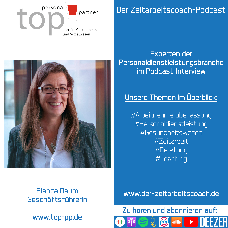 Bianca Daum im Podcast-Interview | Geschäftsführerin der top personal partner GmbH | Der Zeitarbeitscoach-Podcast
