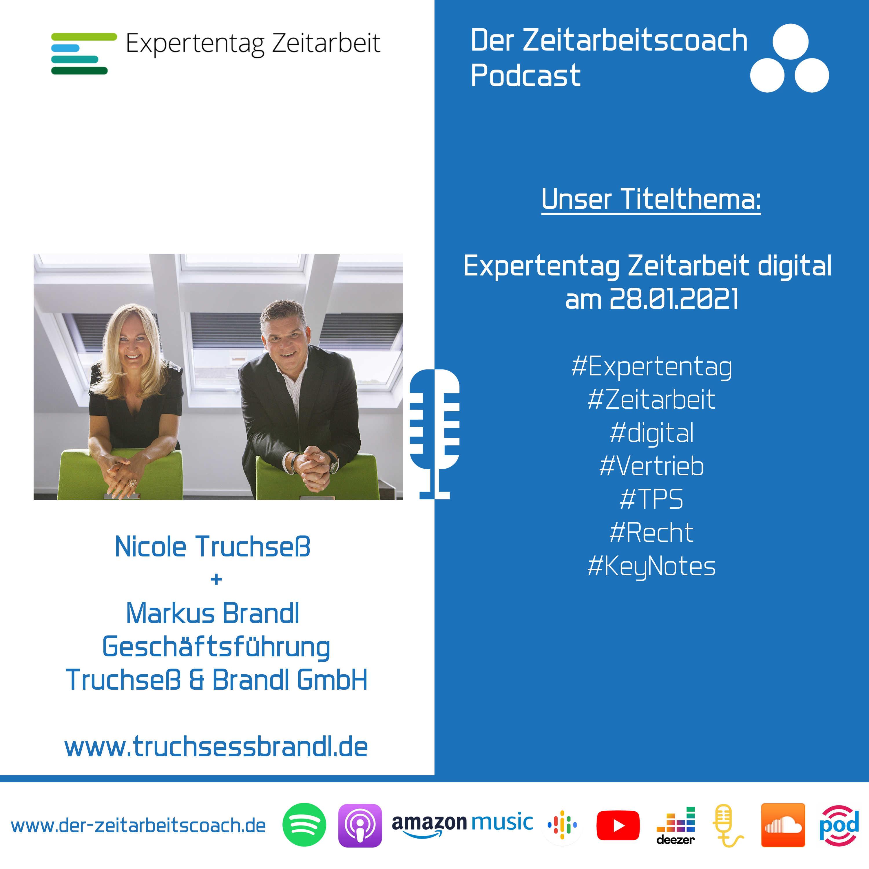 Expertentag Zeitarbeit digital 2021 | Nicole Truchseß + Markus Brandl im Podcast-Interview | Geschäftsführung der Truchseß & Brandl GmbH | Der Zeitarbeitscoach Podcast