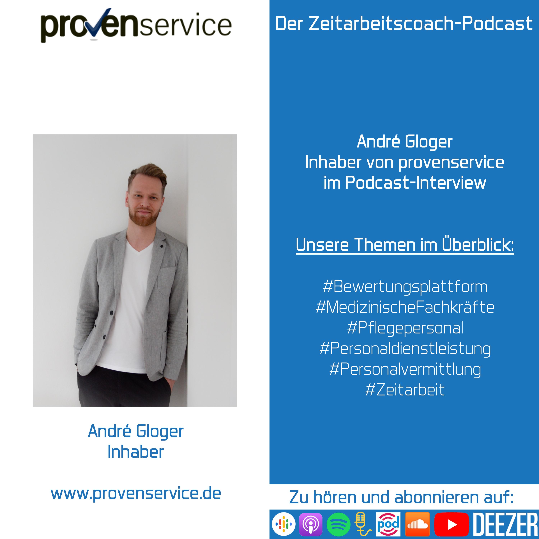 André Gloger im Interview | Inhaber der Bewertungsplattform provenservice | Der Zeitarbeitscoach-Podcast