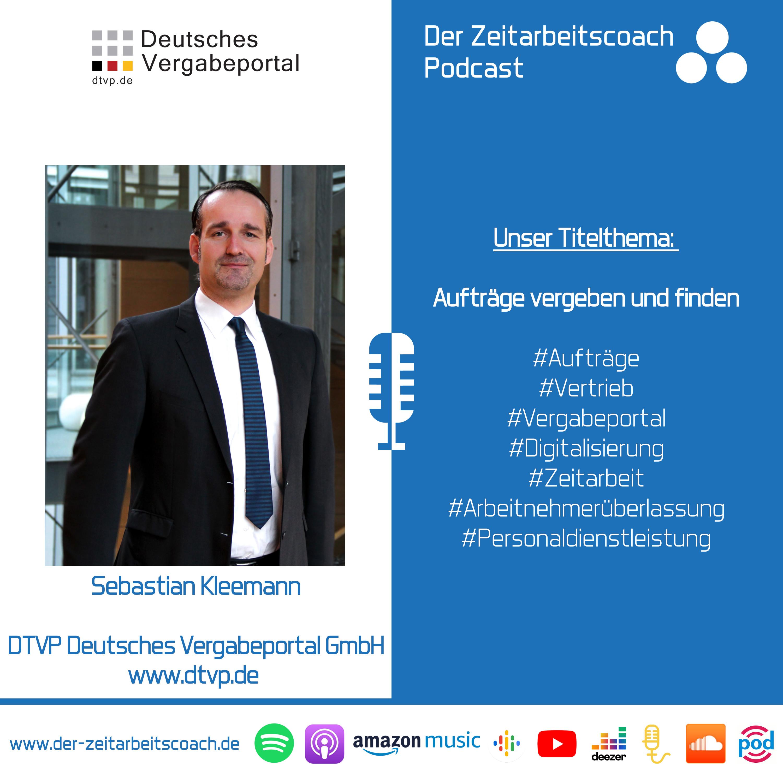 Aufträge vergeben und finden | Sebastian Kleemann von der DTVP GmbH im Zeitarbeitscoach Podcast