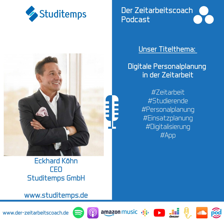 Digitale Personalplanung in der Zeitarbeit | Eckhard Köhn CEO von Studitemps im Zeitarbeitscoach Podcast