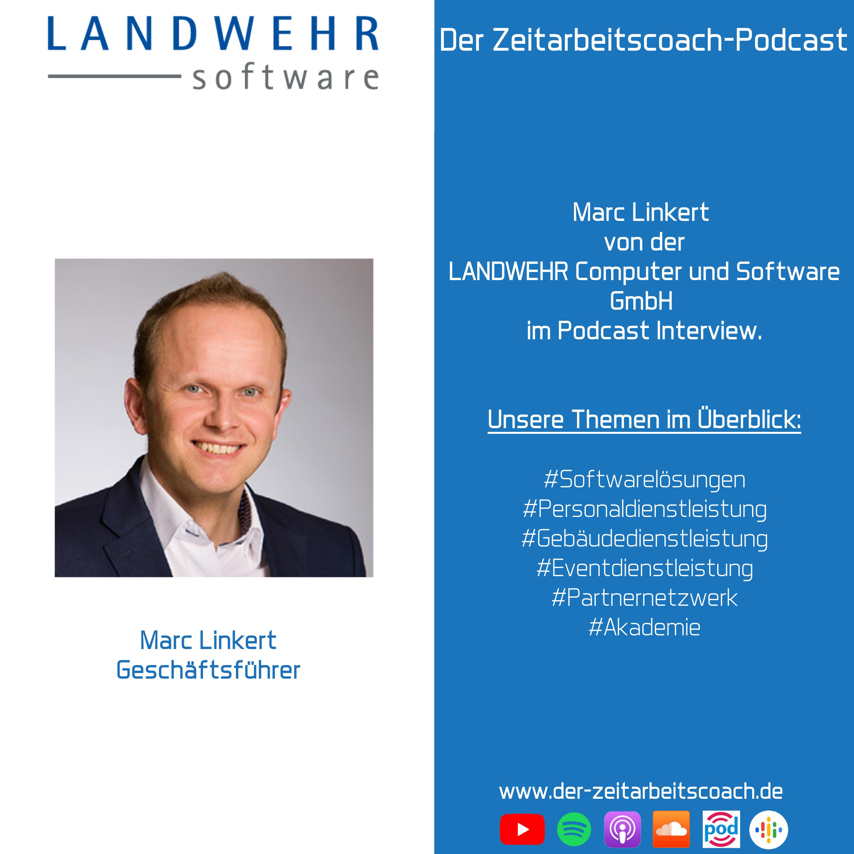 Marc Linkert im Podcast-Interview | Geschäftsführer der LANDWEHR Computer und Software GmbH | Zeitarbeitscoach-Podcast