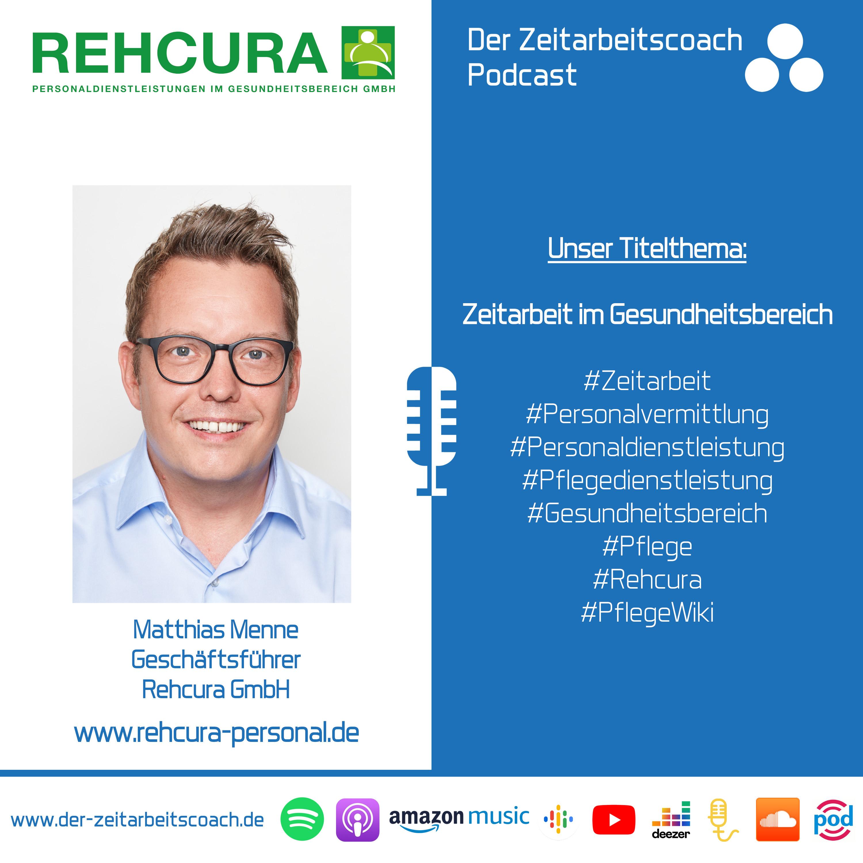 Zeitarbeit im Gesundheitsbereich | Matthias Menne im Zeitarbeitscoach Podcast-Interview