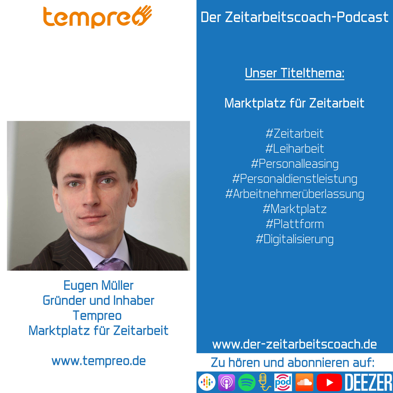 Eugen Müller im Podcast-Interview | Inhaber von Tempreo | Der Zeitarbeitscoach-Podcast