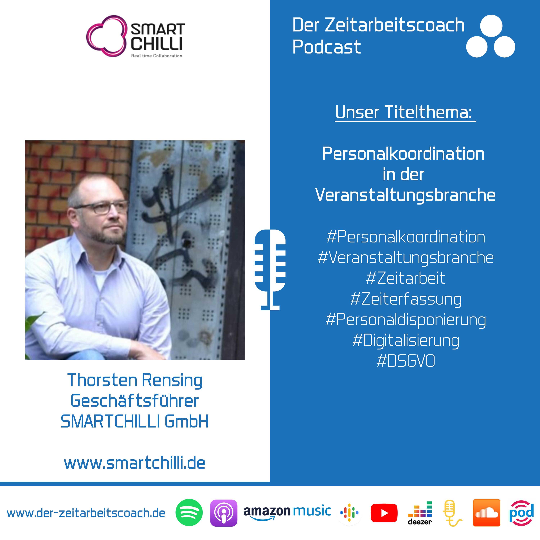 Personalkoordination in der Veranstaltungsbranche | Thorsten Rensing von SMARTCHILLI im Zeitarbeitscoach Podcast-Interview