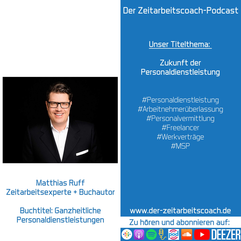 Matthias Ruff im Podcast-Interview | Zeitarbeitsexperte und Buchautor | Der Zeitarbeitscoach-Podcast