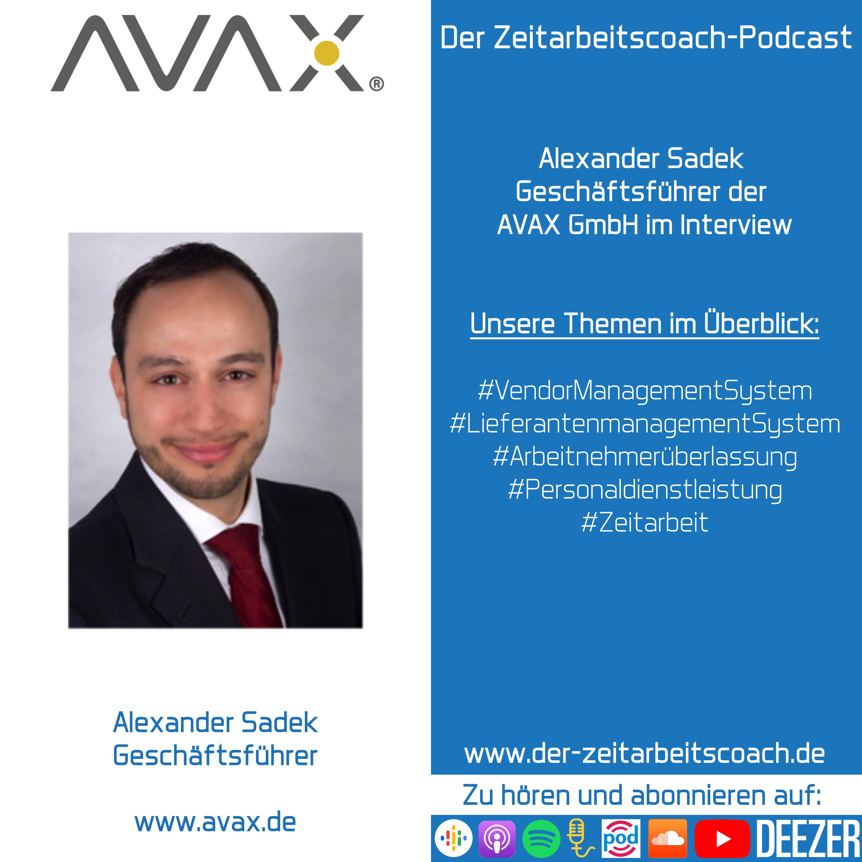 Alexander Sadek im Interview | Geschäftsführer der AVAX GmbH Der Zeitarbeitscoach-Podcast