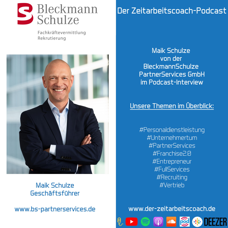 Maik Schulze | BleckmannSchulze PartnerServices GmbH | Der Zeitarbeitscoach-Podcast