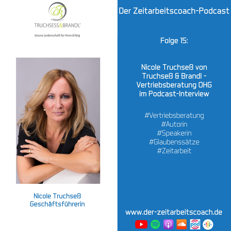 Interview mit Nicole Truchsess | Geschäftsführerin der Truchsess und Brandl Vertriebsberatung OHG | Der Zeitarbeitscoach-Podcast