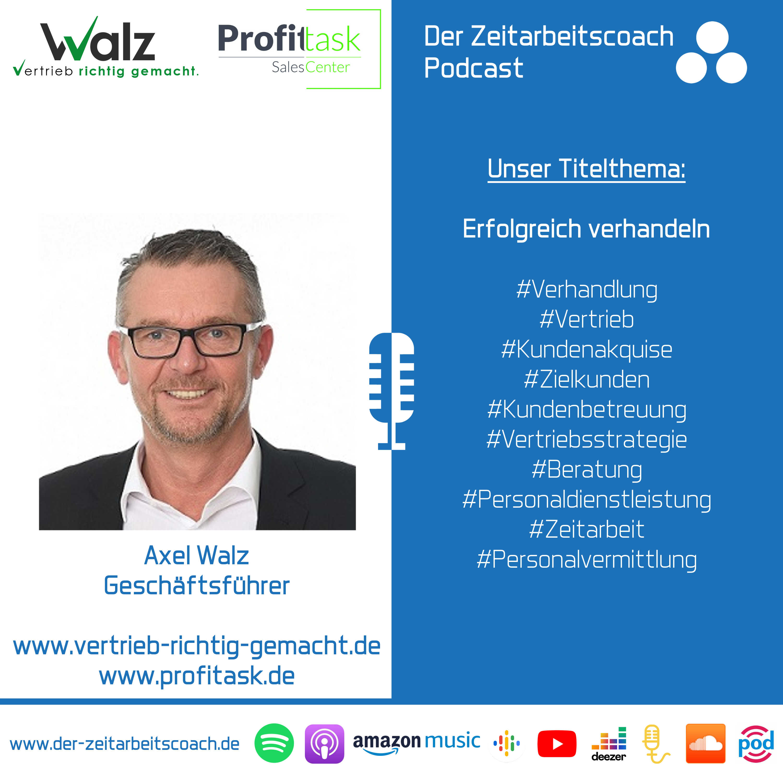 Erfolgreich verhandeln | Axel Walz im Podcast-Interview | Der Zeitarbeitscoach Podcast