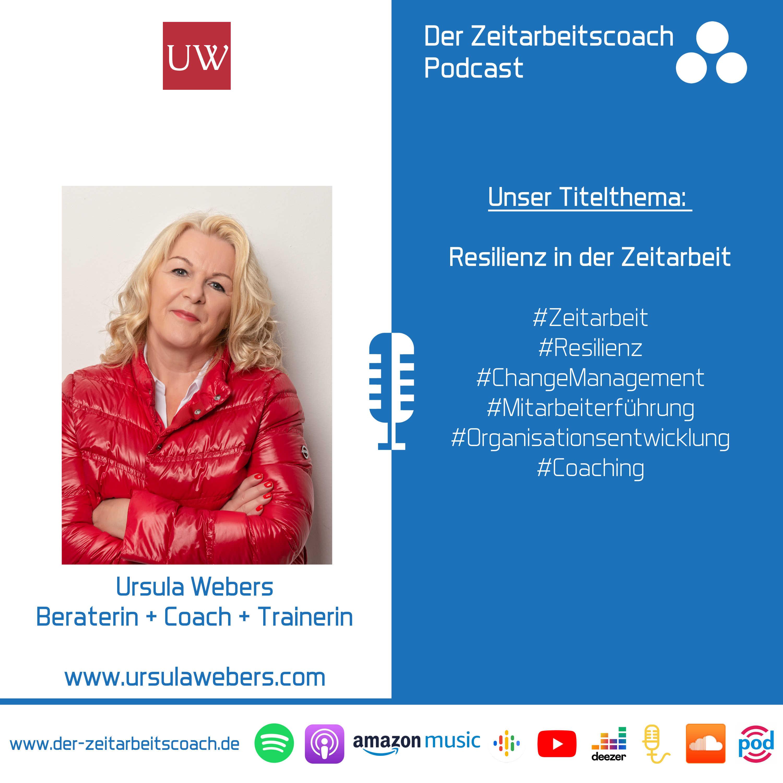 Resilienz in der Zeitarbeit | Ursula Webers im Zeitarbeitscoach Podcast-Interview