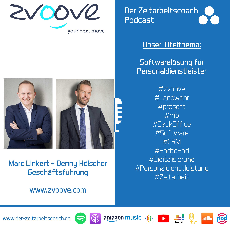 Softwarelösung für Personaldienstleister | Marc Linkert + Denny Hölscher im Podcast-Interview | zvoove Group GmbH | Der Zeitarbeitscoach Podcast