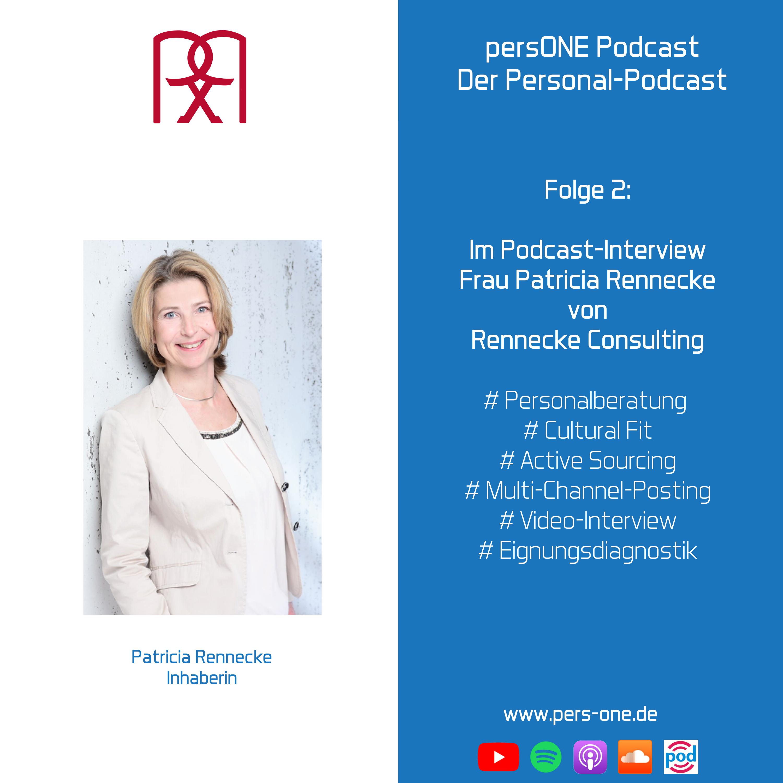 Passgenaue Besetzung von Fach- und Führungskräftepositonen - Patricia Rennecke | persONE Podcast