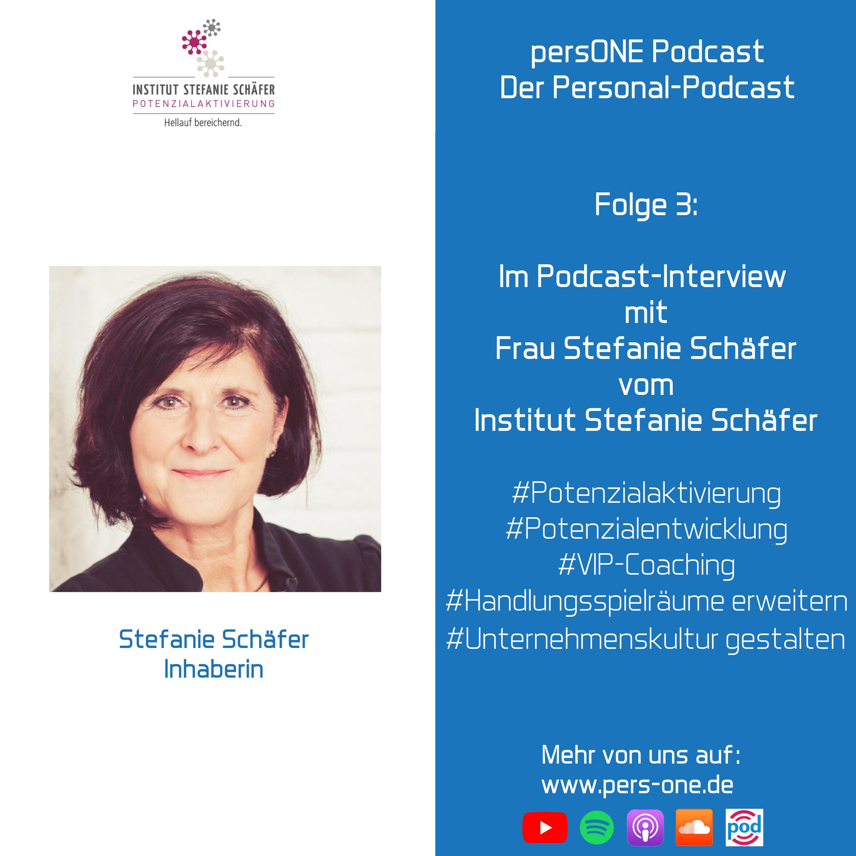 Mit Potenzialaktivierung charismatisch Unternehmenskultur gestalten - Interview mit Stefanie Schäfer | persONE Podcast Der Personal-Podcast