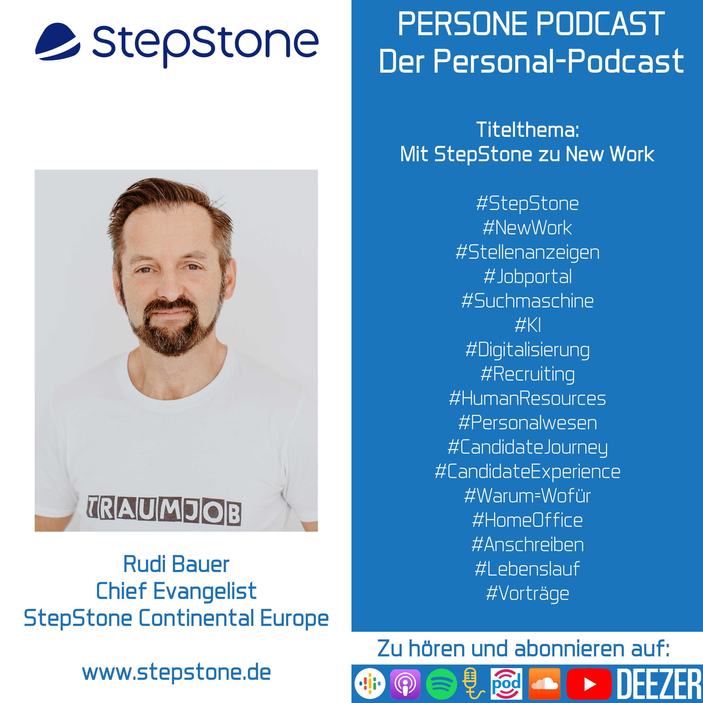 Mit StepStone zu New Work   Rudi Bauer im Interview   Chief Evangelist von StepStone   PERSONE PODCAST – Der Personal-Podcast