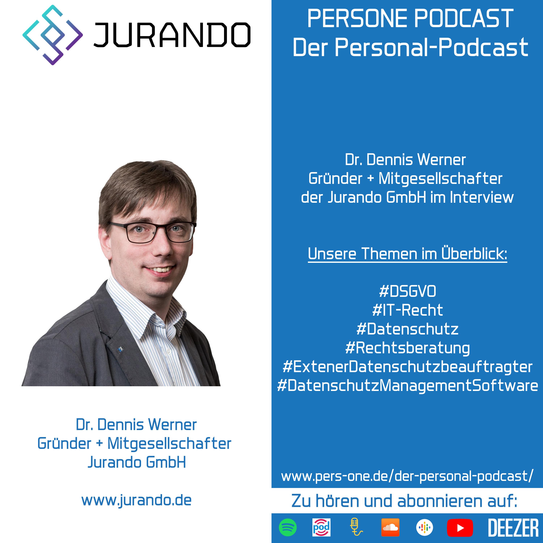 Dr. Dennis Werner im Interview | Jurando GmbH | PERSONE PODCAST | Der Personal-Podcast