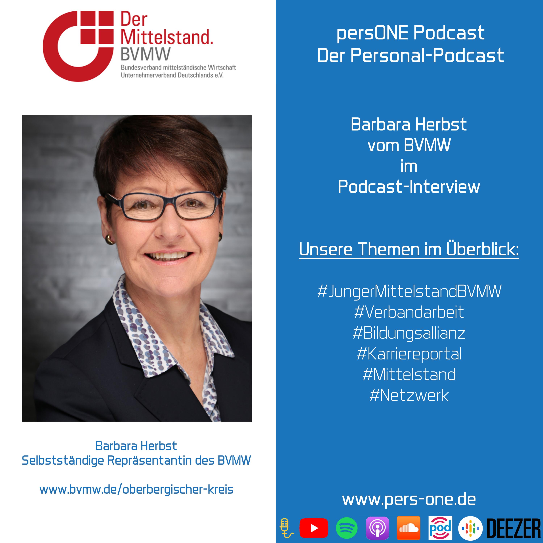 Barbara Herbst | Selbstständige Repräsentantin des BVMW | persONE Podcast | Der Personal-Podcast