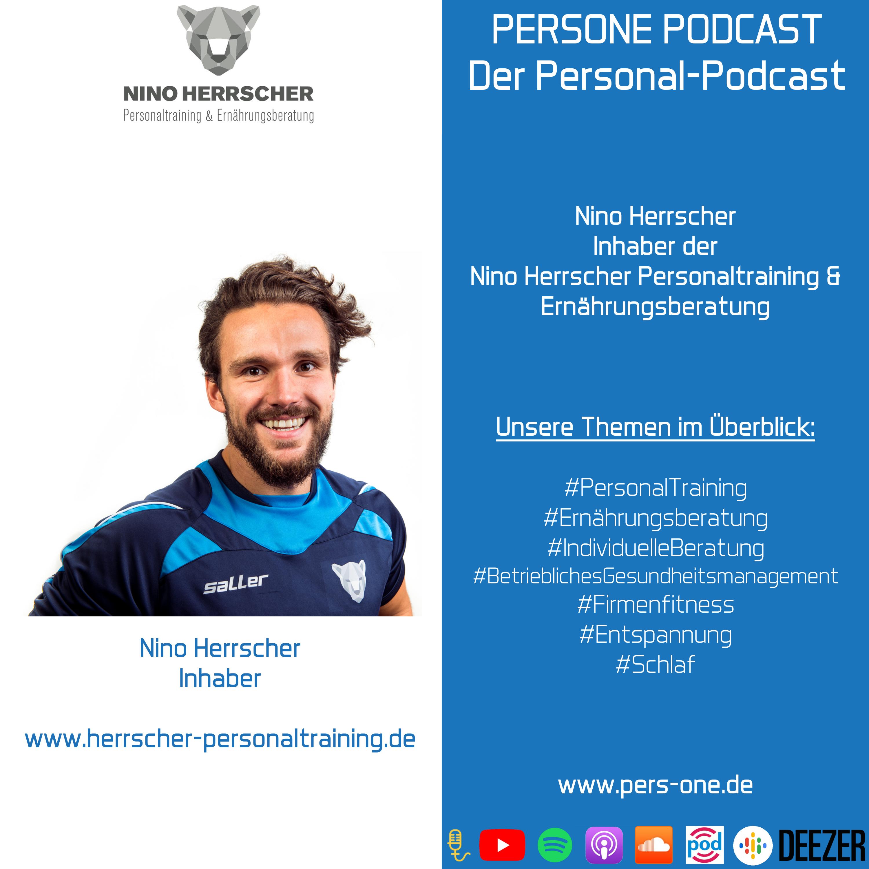 Nino Herrscher im Interview | Inhaber der Nino Herrscher Personaltraining & Ernährungsberatung | PERSONE PODCAST - Der Personal-Podcast