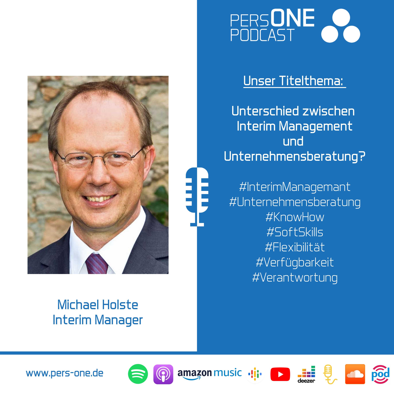 Unterschied zwischen Interim Management und Unternehmensberatung? | Michael Holste im Podcast-Interview | PERSONE PODCAST – Der Personal-Podcast