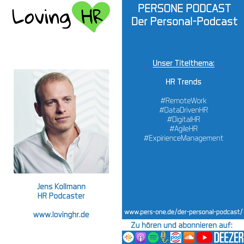 HR Trends | Jens Kollmann von LovingHR im Interview | PERSONE PODCAST – Der Personal-Podcast