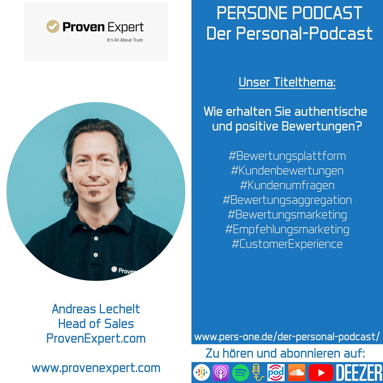 Wie erhalten Sie authentische und positive Bewertungen? | Andreas Lechelt im Podcast-Interview | Head of Sales von ProvenExpert.com | PERSONE PODCAST – Der Personal-Podcast
