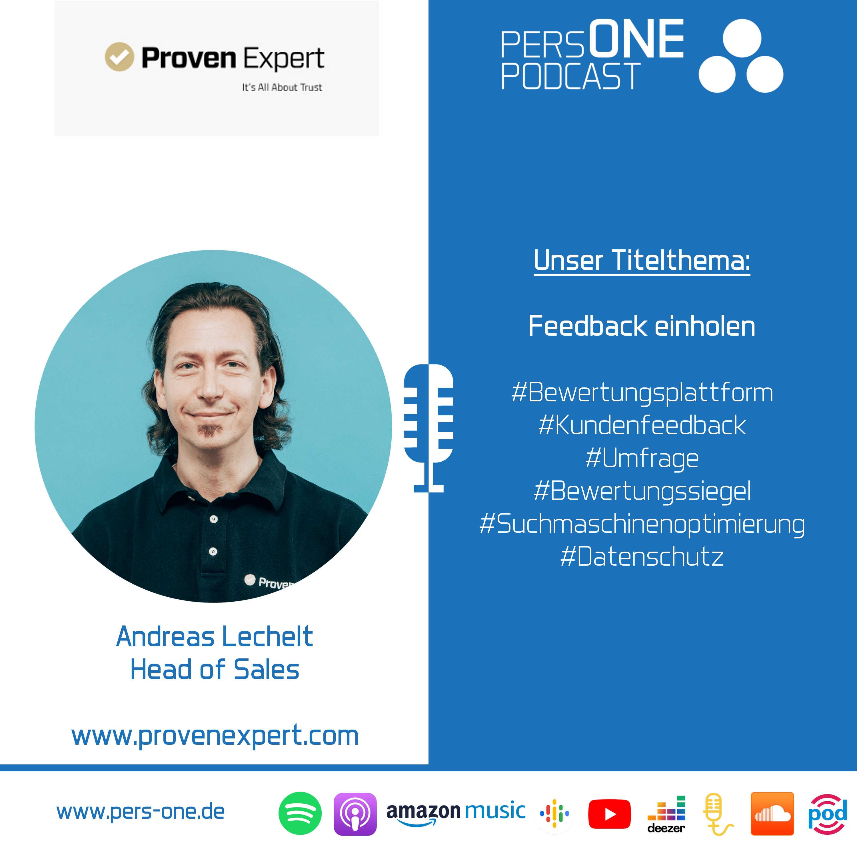 Feedback einholen | Andreas Lechelt im Podcast-Interview | Head of Sales der ProvenExpert.com | PERSONE PODCAST – Der Personal-Podcast