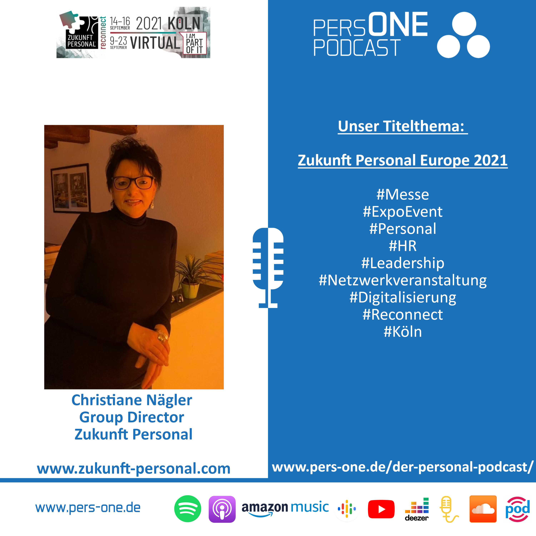 Zukunft Personal Europe 2021 | Christiane Nägler im PERSONE PODCAST – Der Personal-Podcast